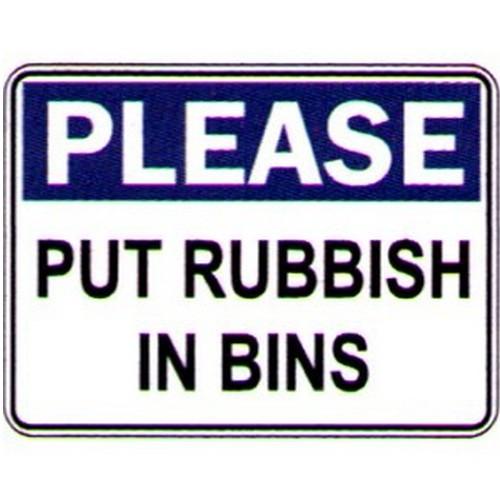 Please Put Rubbish In Bins Sign