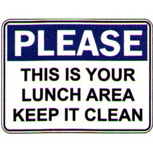Please This Is Your Lunch Sign