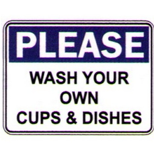 Please Wash Your Own Cups Sign