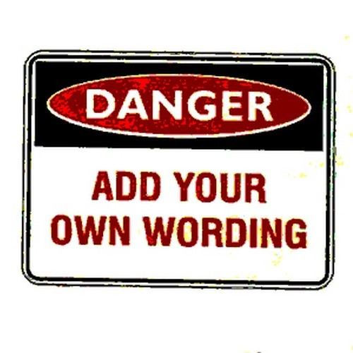 Reflective Danger Blank Sign