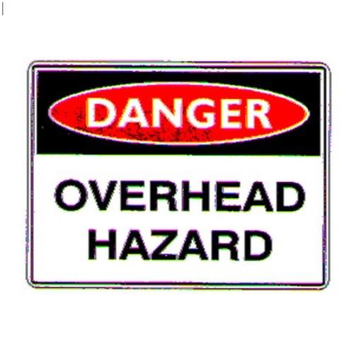 Reflective Danger Overhead Hazard Sign