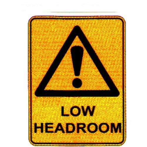 Reflective Warning Low Head Room Sign