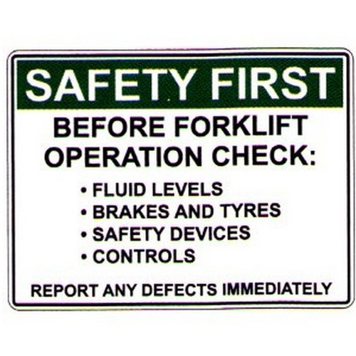 Safety First Before Forklift Sign