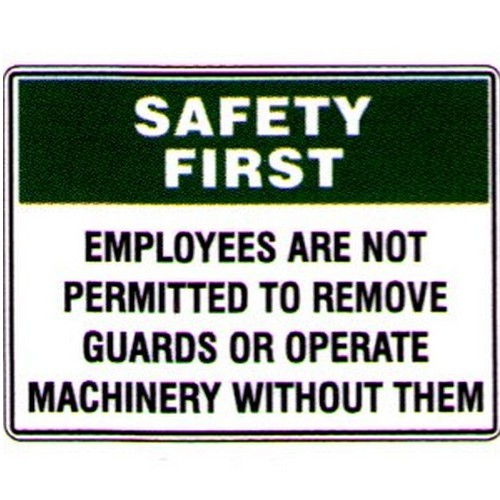 Safety First Employees Are Not Sign