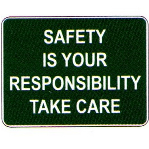 Safety Is Your Resp Sign