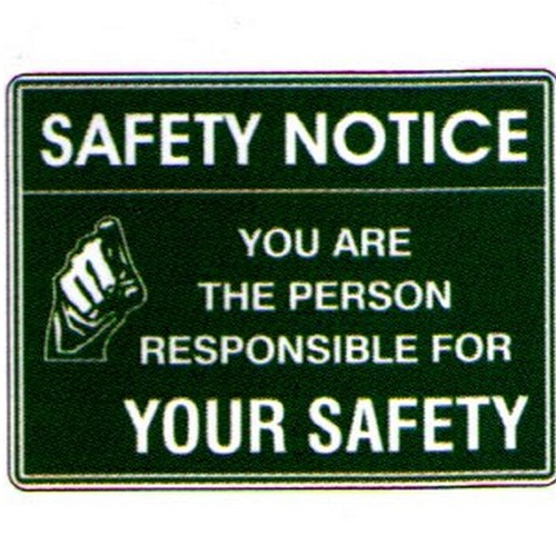 Safety Notice You Are The Sign