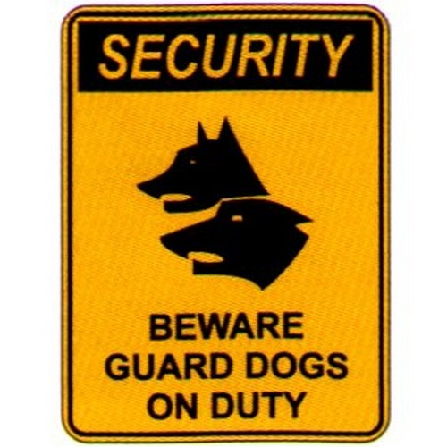 Security Beware Guard Dogs Sign