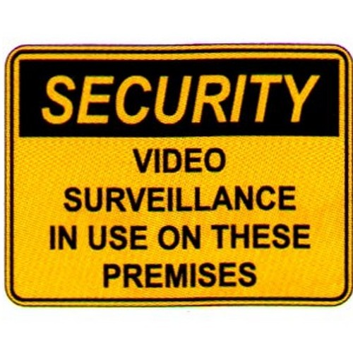 Security Video Sign