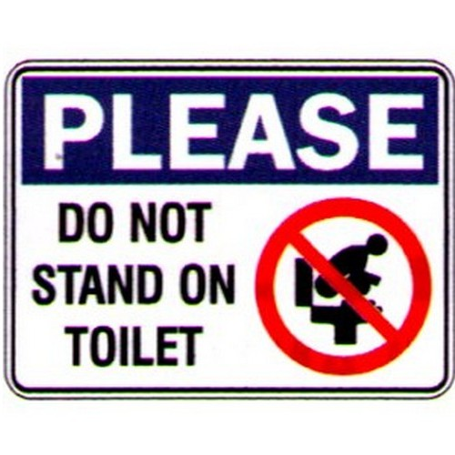 Stick Please Do Not Stand On Toilet Label