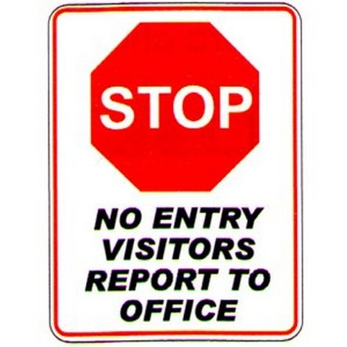 Stop-No-Entry-Report-To-Office-Sign