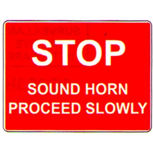 Stop Sound Horn Proceed Sign