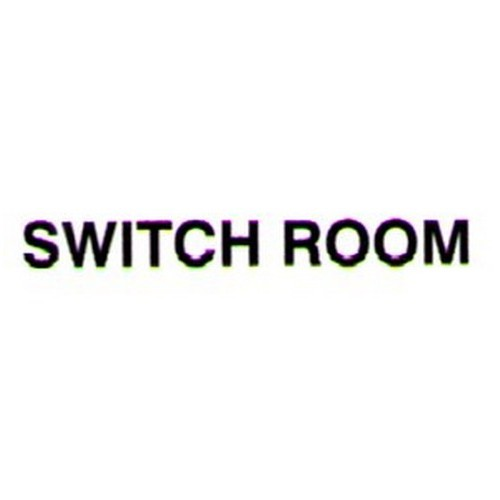 SWITCH ROOM Door Label
