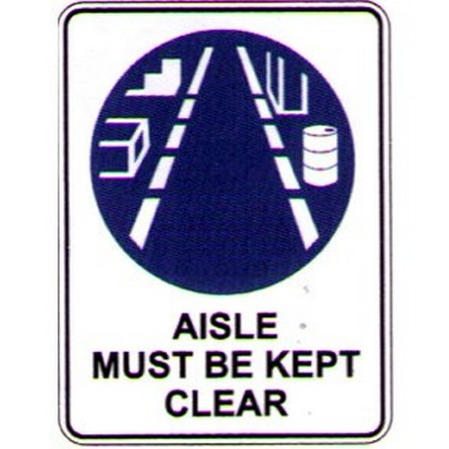 Symbol Aisles Must Be Kept Sign