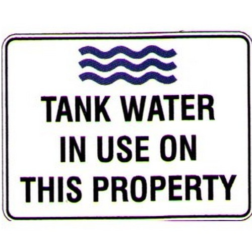 Tank Water In Use Sign