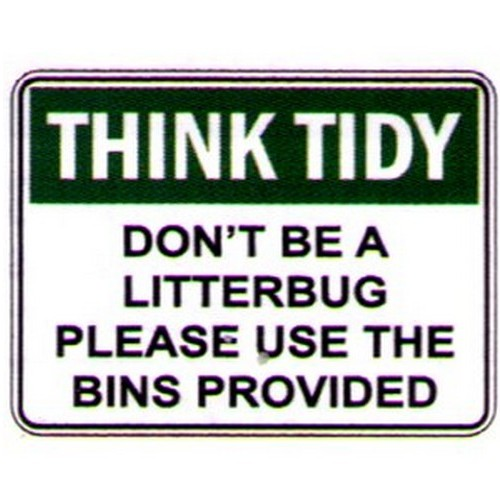 Think Tidy Dont Be A LBug Sign