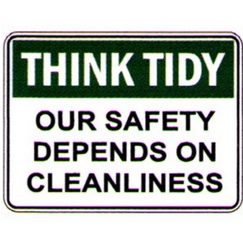 Think Tidy Our Safety Dep Sign
