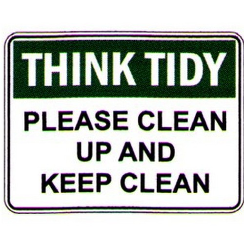 Think Tidy Please Clean Up Sign