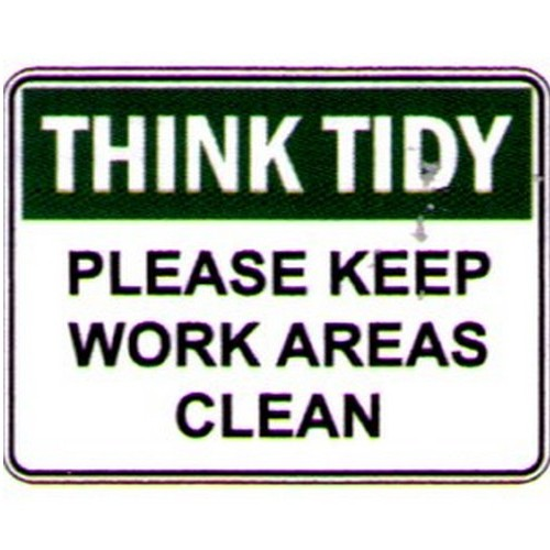 Think Tidy Please Keep Sign