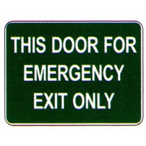 This Door For Emergency Sign