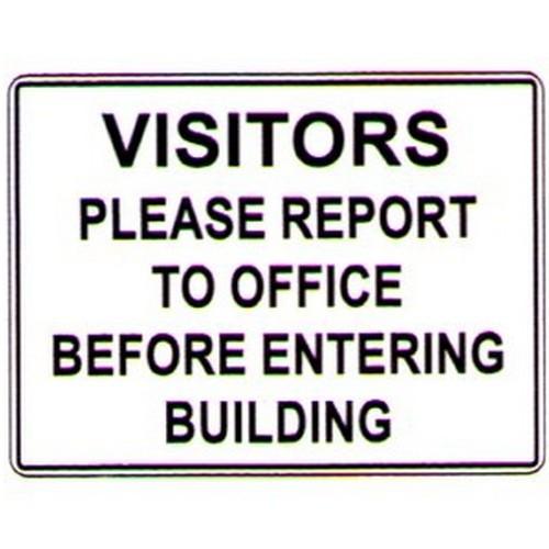 Visitors-Please-Report-Sign
