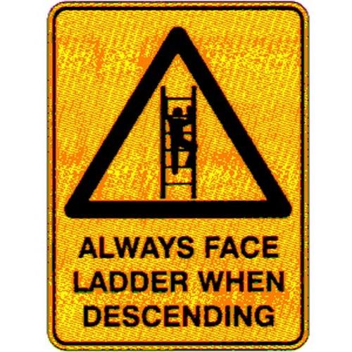 Warning Always Descend Sign