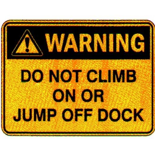 Warning Do Not Climb On Sign
