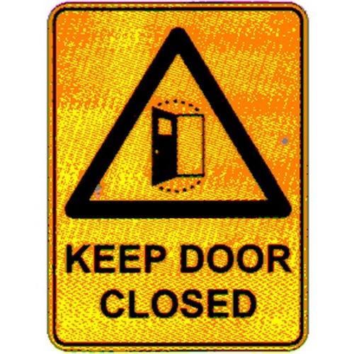 Warn Keep Door Closed Sign