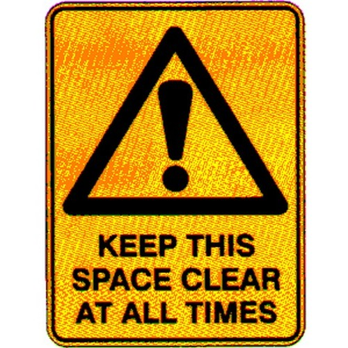 Warning Keep This Space Sign