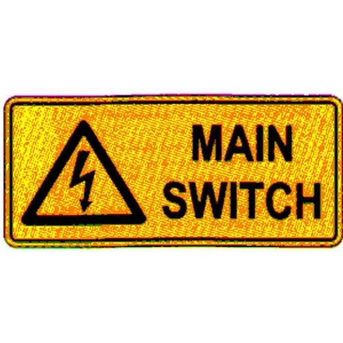 Warning Main Switch Sign