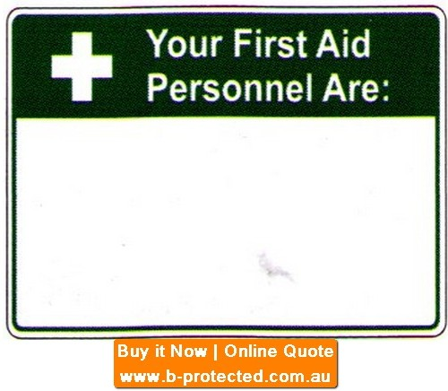 Your First Aid  Blank Sign